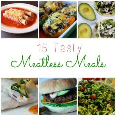 15 Tasty Meatless Meals