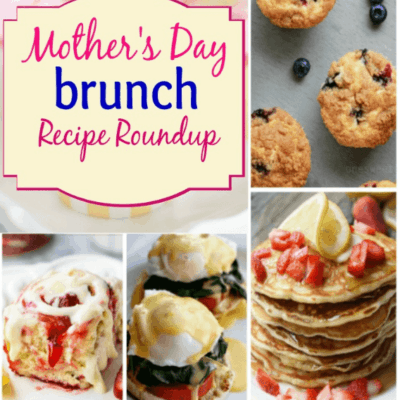 25+ Mother's Day Brunch Recipes