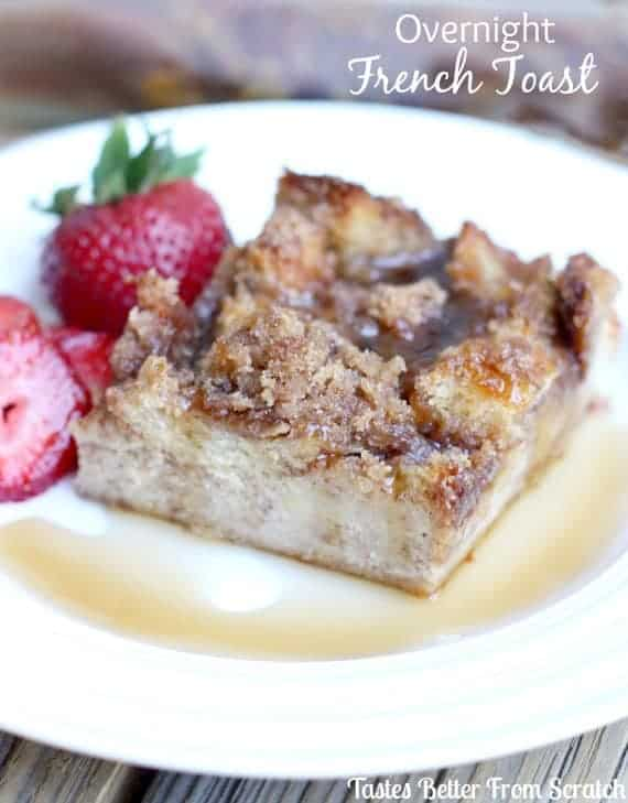 Overnight French Toast | Tastes Better From Scratch