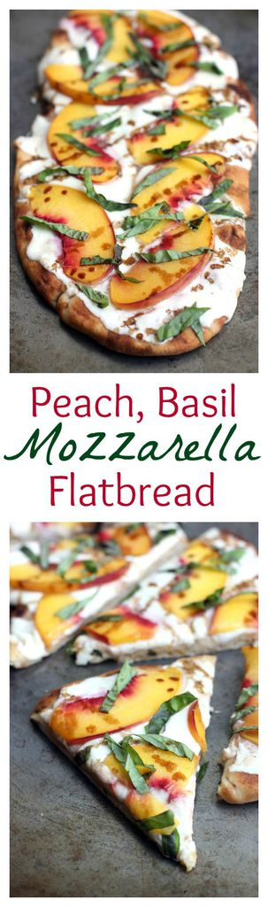 Peach, Basil, Mozzarella Flatbread with balsamic reduction. Recipe on ...