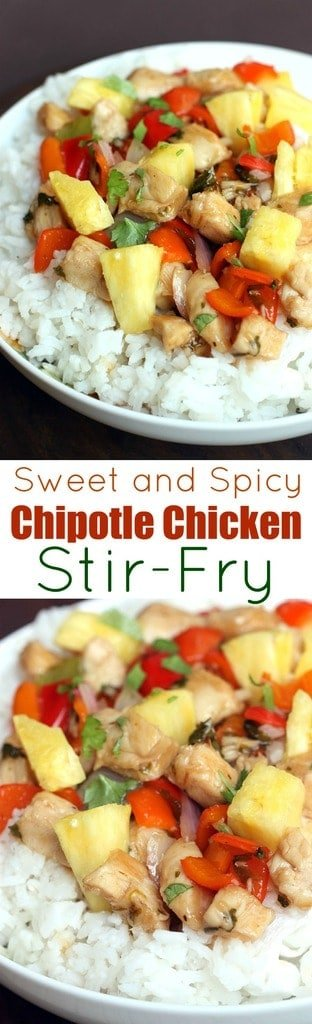 Stir-Fry chicken and vegetables in a chipotle sweet and spicy sauce. Served over rice with fresh pineapple! Would taste great in a lettuce wrap too! | Tastes Better From Scratch