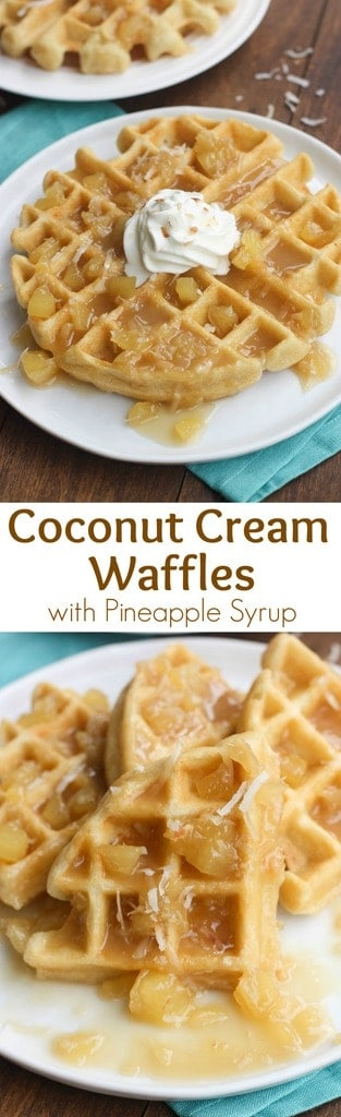 Coconut Cream Waffles with Pineapple Syrup   Tastes Better From Scratch