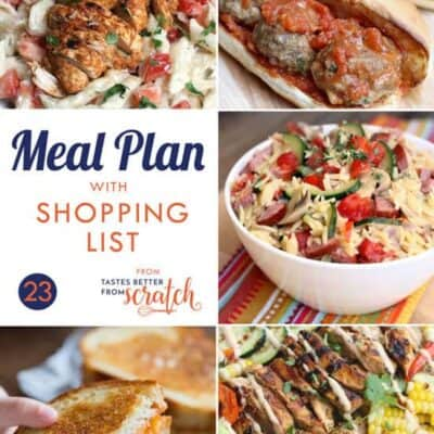 Week 23 Meal Plan and Printable Shopping List