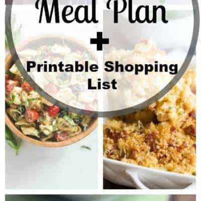 Week 30 Meal Plan and Printable Shopping List