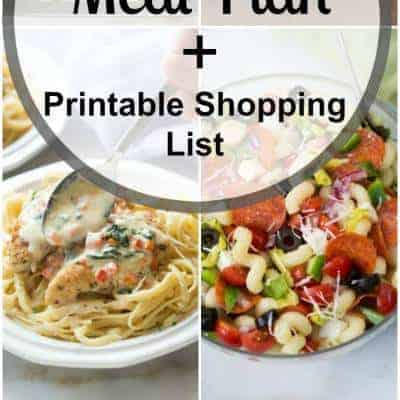 Week 31 Meal Plan and Printable Shopping List