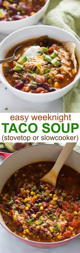 Easy taco soup recipe you can make in the slow cooker or on the stovetop. Perfect for a fast weeknight meal.