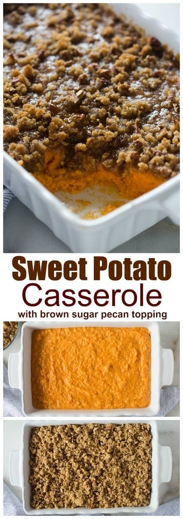 Traditional sweet potato casserole with brown sugar pecan topping is easily my all-time-favorite Thanksgiving side dish! I love how easy it is to make, too. #easy #withpecans #recipe  | tastesbetterfromscratch.com