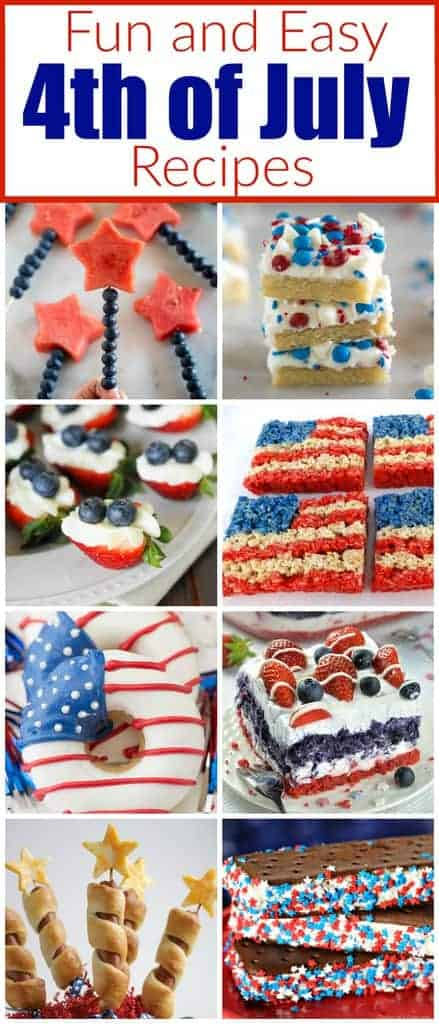 Fun and easy 4th of July recipes including red, white and blue desserts. Tastesbetterfromscratch.com