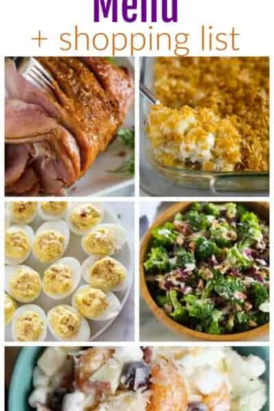Easter Dinner Menu that includes ham, cheesy potatoes, broccoli salad, fruit salad and deviled eggs.